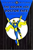 Golden Age Doctor Fate: Archives - VOL 01
