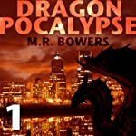 Dragonpocalypse, Part 1: Burn It All Down | Matthew Bowers