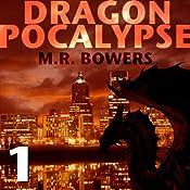 Dragonpocalypse, Part 1: Burn It All Down   Matthew Bowers