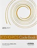 ICD-10-PCS Code Book, 2015 Edition 9781584264392