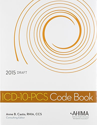 ICD-10-PCS Code Book, 2015 Draft