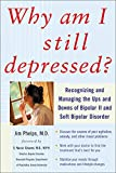 Why Am I Still Depressed? Recognizing and Managing