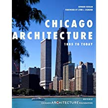 Chicago Architecture: 1885 to Today