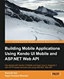 Building Mobile Applications Using Kendo UI Mobile and ASP.NET Web API