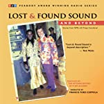 Lost and Found Sound and Beyond: Stories from NPR's All Things Considered | Jay Allison