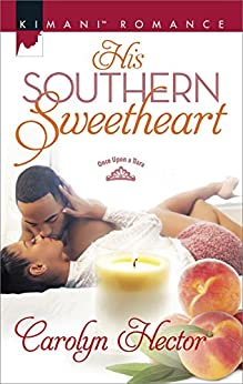 His Southern Sweetheart (Once Upon a Tiara) by [Hector, Carolyn]