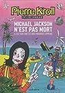 Mickael Jackson n'est pas mort : Il est sur une île avec Maurice Lippens par Kroll