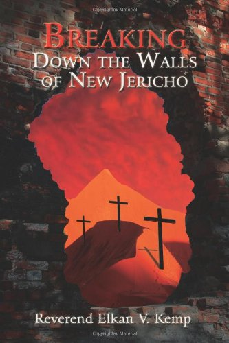 BREAKING DOWN THE WALLS OF NEW JERICHO