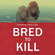 Bred to Kill | Franck Thilliez