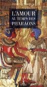 L'amour au temps des pharaons par Maruéjol