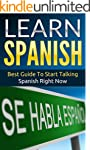 Spanish: Learn Spanish - Best Guide T...