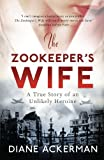 The Zookeeper's Wife by Diane Ackerman front cover