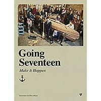 Going Seventeen [Make It Happen Version]