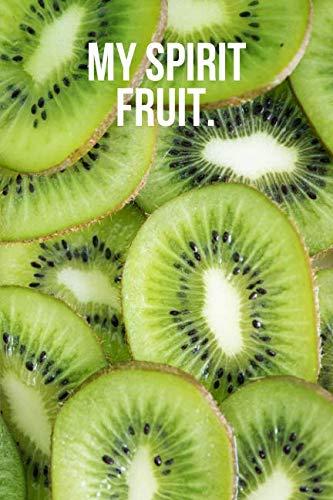 My Spirit Fruit: Kiwi Journal ()