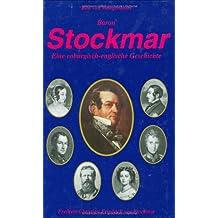 Stockmar: eine coburgisch-englische Geschichte
