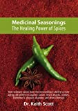 Medicinal Seasonings, Keith Scott, 1419642413