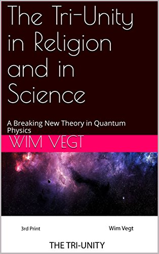 Amazon com: The Tri-Unity in Religion and in Science: A Breaking New
