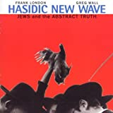 Jews & The Abstract Truth by Hasidic New Wave