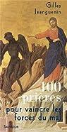 100 prières pour vaincre les forces du mal par Jeanguenin