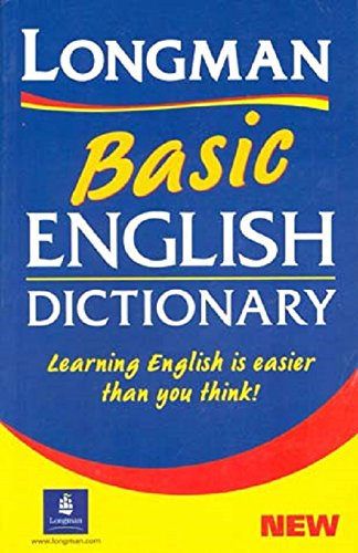 Longman Basic English Dictionary. (Basic Dictionaries) - Longman Dictionary Basic