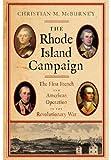 The Rhode Island Campaign, Christian M. McBurney, 1594161348