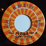 TELL EM WILLIE BOY S A COMIN/ FORTY DAYS AND FORTY NIGHTS(45/7