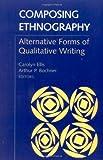 Composing Ethnography, Carolyn Ellis, 0761991646