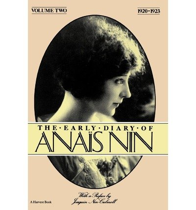 [ THE EARLY DIARY OF ANAIS NIN, VOL. 2 (1920-1923) (EARLY DIARY OF ANAIS NIN #II) ] The Early Diary of Anais Nin, Vol. 2 (1920-1923) (Early Diary of Anais Nin #II) By Nin, Anais ( Author ) Nov-1983 [ Paperback ]