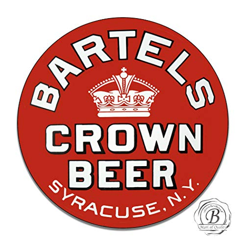 Bartels Crown Beer Syracuse New York Pale Lager Beer Ale Bar Accessories Man Cave Draft Garage Signs Metal Vintage Style Decor Metal Tin Aluminum Round Sign Home Decor