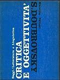 img - for Critica e oggettivit  book / textbook / text book