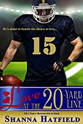 Love at the 20-Yard Line: (A Sweet Football Romance)