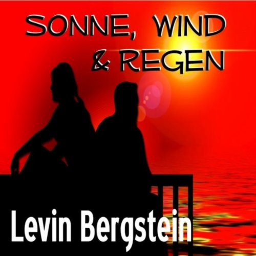 Amazon.com: Sonne, Wind & Regen: Levin Bergstein: MP3 Downloads