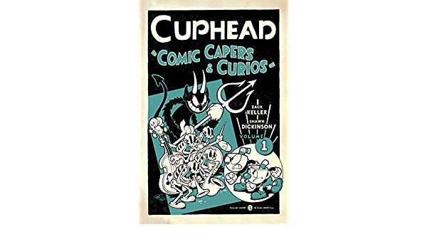 Cuphead. Comic Capers And Curios - Volume 1: Amazon.es: Keller ...