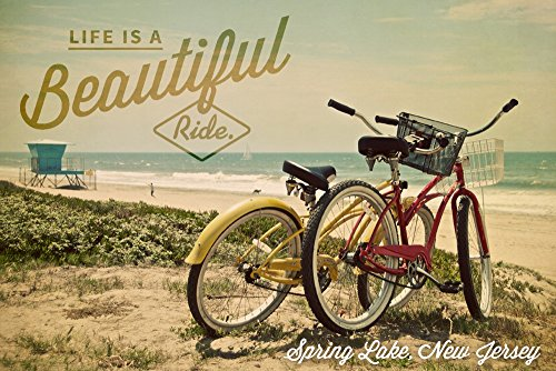- Spring Lake, New Jersey - Life is a Beautiful Ride - Beach Cruisers (12x18 Signed Print Master Art Print w/Certificate of Authenticity - Wall Decor Travel Poster)