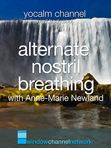 Alternative Nostril Breathing with Anne-Marie Newland