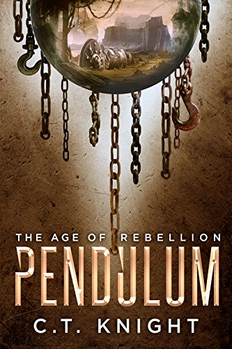 Pendulum (The Age of Rebellion Book 2)