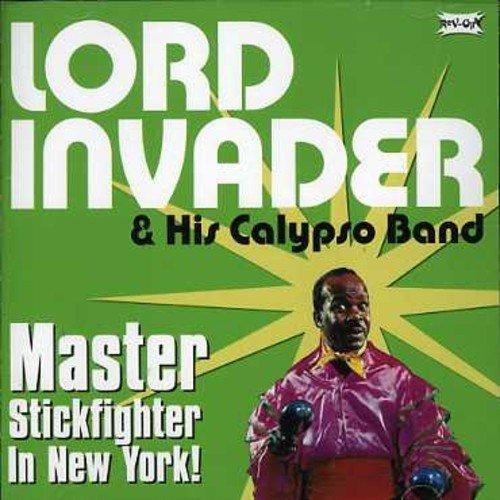 Lord Invader & His Calypso Band - Master Stick Fighter of New York by Lord Invader & His Calypso Band (2006-06-06) - Amazon.com Music
