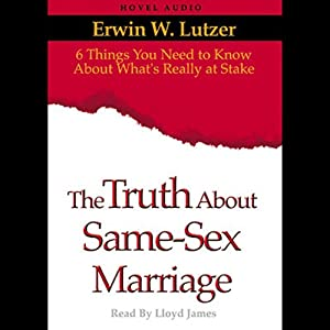 Truth About Same Sex Marriage Audiobook