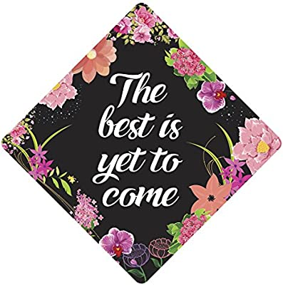 Tassel Toppers Best Is Yet To Come Grad Cap Decorated Grad Caps Motivational Inspirational Grad Caps