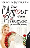 pour l amour d une princesse arms and the woman french edition
