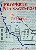 img - for Property Management in California by Joseph W. Decarlo (1998-01-06) book / textbook / text book