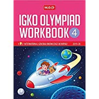 International General Knowledge Olympiad (IGKO) Workbook -Class 4 (2019-20)