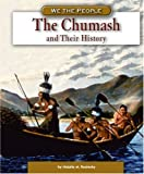 The Chumash and Their History, Natalie M. Rosinsky, 0756508355