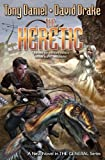 img - for The Heretic (The General) by Drake, David, Daniel, Tony (March 25, 2014) Mass Market Paperback book / textbook / text book