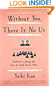#7: Without You, There Is No Us: Undercover Among the Sons of North Korea's Elite