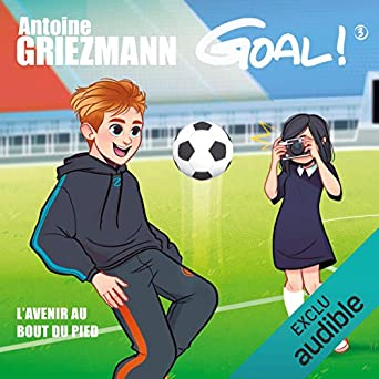 L'avenir au bout du pied: Goal ! 3 (Audio Download): Amazon in