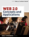 Web 2.0: Concepts and Applications [With CDROM]