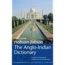 Hobson-Jobson: The Anglo-Indian Dictionary (Wordsworth Reference)