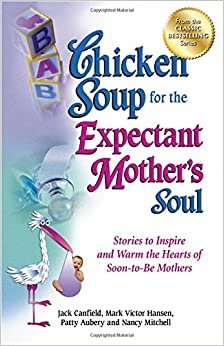 Image result for chicken soup for the expectant mothers soul