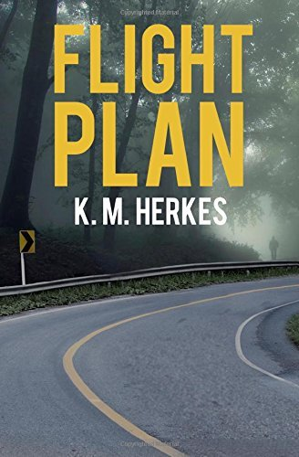 By K. M. Herkes Flight Plan (Stories of the Restoration) (1st Frist Edition) [Paperback]
